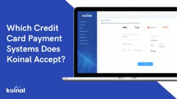 Which Credit Card Payment Systems Does Koinal Accept
