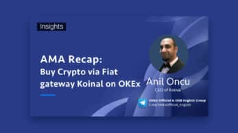 Ama Recap: Buy Crypto via Fiat Gateway Koinal on OKEx