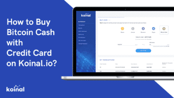 How to Buy Bitcoin Cash with Credit Card on Koinal.io